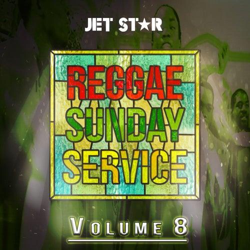 Reggae Sunday Service Vol. 8 by Various Artists