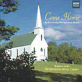 Come Home - Rediscovering Old American Hymns by American Hymn Singers
