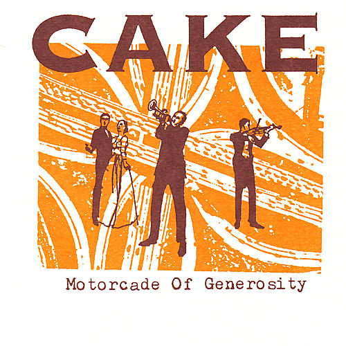 Play & Download Motorcade of Generosity by Cake | Napster
