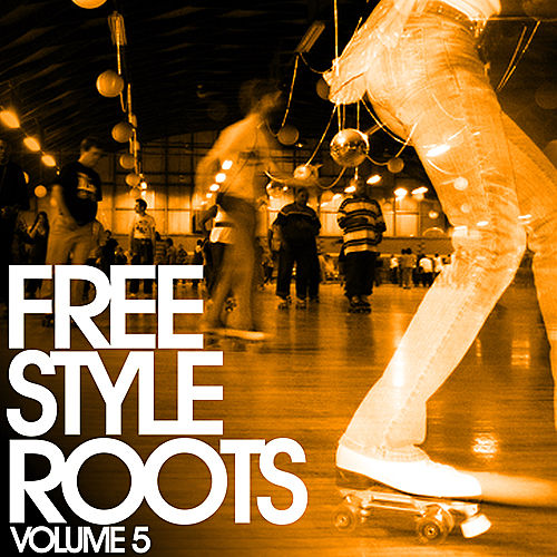 Play & Download Freestyle Roots Vol. 5 by Various Artists | Napster
