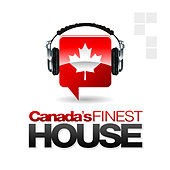 Play & Download Canada's Finest House by Various Artists | Napster