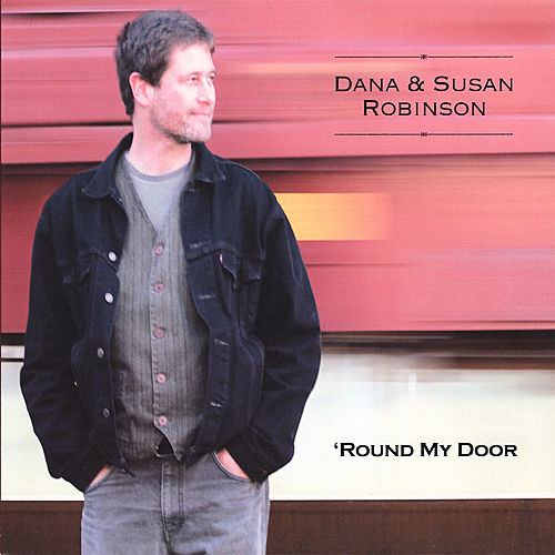 Play & Download 'Round My Door by Dana And Susan Robinson | Napster