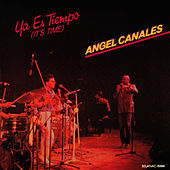 Play & Download Ya Es Tiempo by Angel Canales | Napster