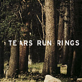 Play & Download Always, Sometimes, Seldom, Never by Tears Run Rings | Napster