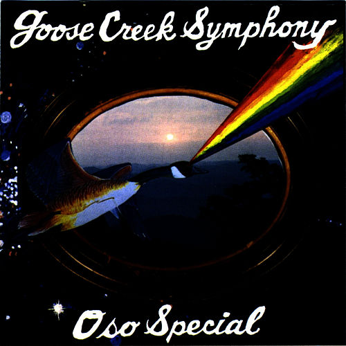 Oso Special by Goose Creek Symphony