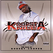 The Mind Of Robert Cooper by Koopsta Knicca