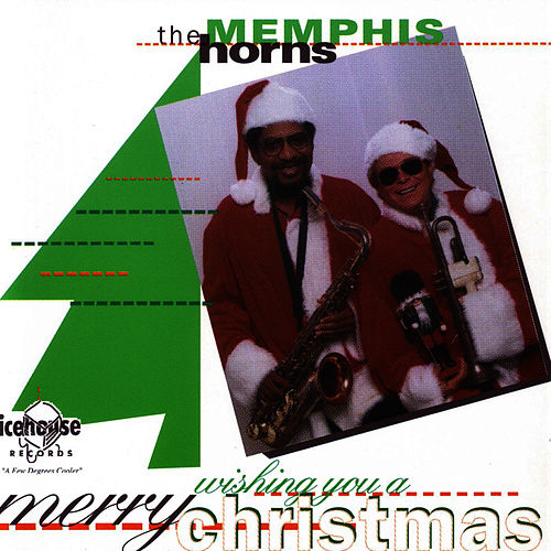 Play & Download Wishing You A Merry Christmas by Memphis Horns | Napster