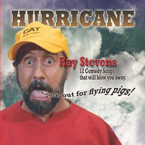 Play & Download Hurricane by Ray Stevens | Napster