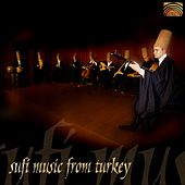 Play & Download Sufi Music from Turkey by Sufi Music Ensemble | Napster