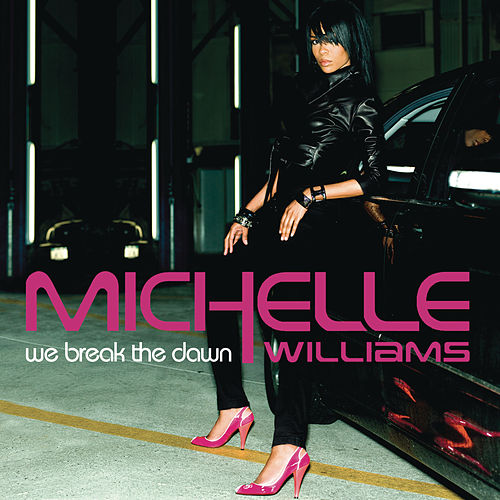 Play & Download We Break The Dawn by Michelle Williams | Napster