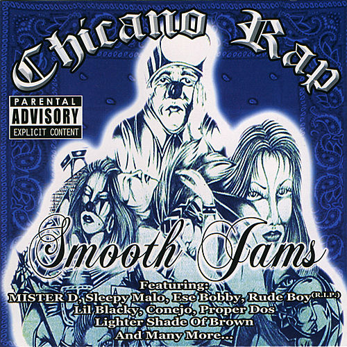 Play & Download Chicano Rap Smooth Jams by Various Artists | Napster