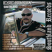 Play & Download Southland Original by Ese Bobby | Napster