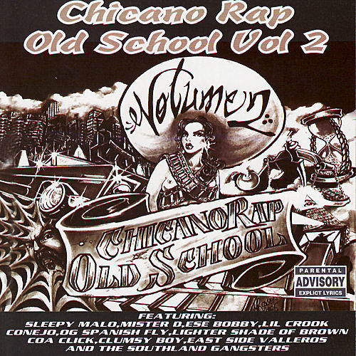 Play & Download Chicano Rap Old School : Volume 2 by Various Artists | Napster