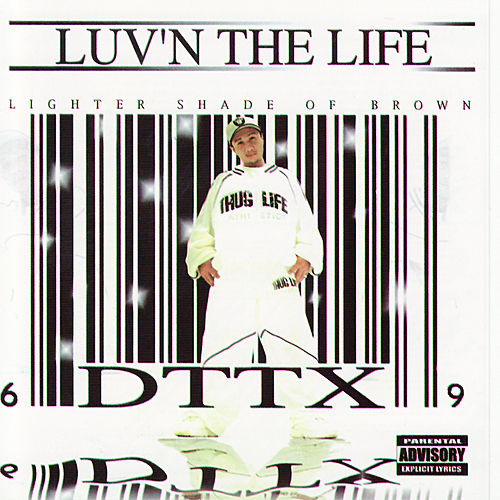 Play & Download Luv'n The Life by DTTX | Napster