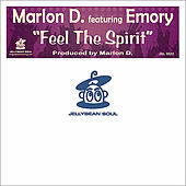 Play & Download Feel The Spirit by Marlon D | Napster