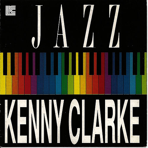 Play & Download Kenny Clarke by Kenny Clarke | Napster