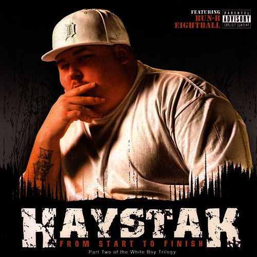 Play & Download From Start To Finish by Haystak | Napster