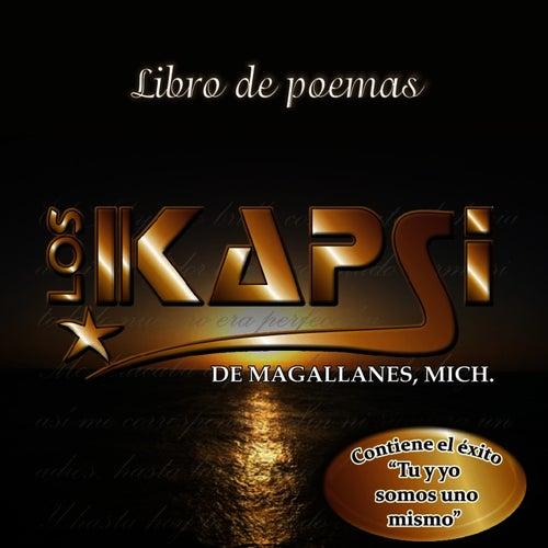 Play & Download Libro De Poemas by Los Kapsi | Napster