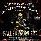Play & Download Fallen Soldiers by DJ Screw | Napster