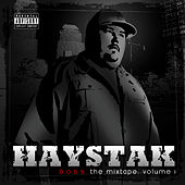 B.O.S.S. Mixtape Volume 1 by Haystak