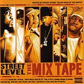 Play & Download Street Level: The Mixtape Volume 1 by Various Artists | Napster