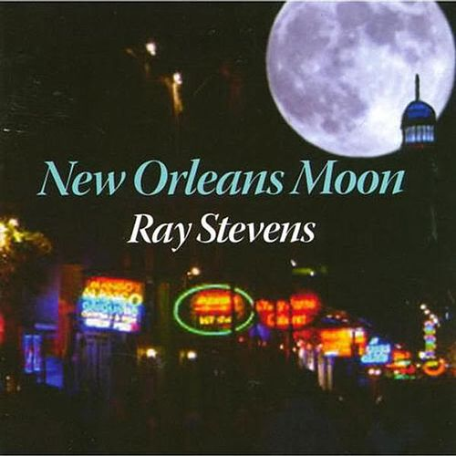 Play & Download New Orleans Moon by Ray Stevens | Napster