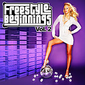 Freestyle Beginnings Vol. 2 by Various Artists