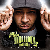 Play & Download Mood Muzik 3 (The Album) by Joe Budden | Napster