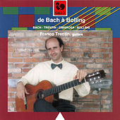 Classical Guitar: Bach - Trentin - Cimarosa - Bolling by Various Artists