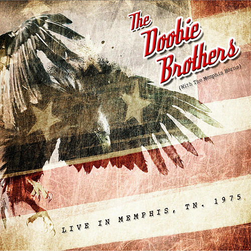 The Showboat, Memphis, 1975 - FM Radio Broadcast by The Doobie Brothers