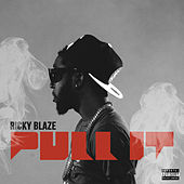 Play & Download Pull It by Ricky Blaze | Napster