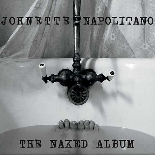 Play & Download The Naked Album by Johnette Napolitano | Napster