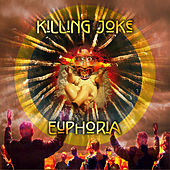 Play & Download Euphoria by Killing Joke | Napster