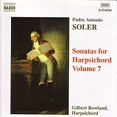 Play & Download Sonatas for Harpsichord Vol. 7 by Antonio Soler | Napster