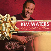 Play & Download My Gift to You by Kim Waters | Napster