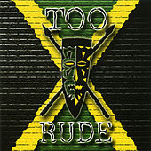 Play & Download Too Rude by Too Rude | Napster