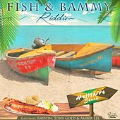 Play & Download Fish & Bammy Riddim - EP by Various Artists | Napster