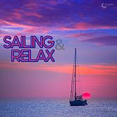 Play & Download Sailing & Relax by Various Artists | Napster