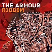 The Armour Riddim by Various Artists