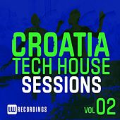 Play & Download Croatia Tech House Sessions, Vol. 2 - EP by Various Artists | Napster