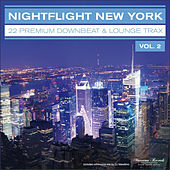 Nightflight New York, Vol. 2 - 22 Premium Downbeat & Lounge Trax by Various Artists