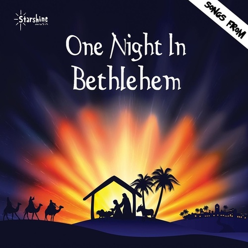 One Night in Bethlehem by Starshine Singers