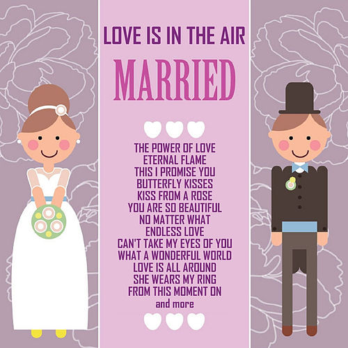 Love Is in the Air - Married by Bliss
