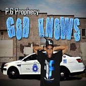 Play & Download God Knows by P.G Prophecy | Napster