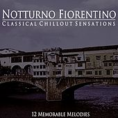 Play & Download Classical Chillout Sensations by Notturno Fiorentino | Napster
