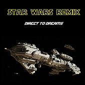 Star Wars Remix by Direct to Dreams