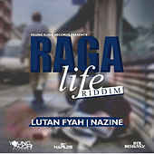 Play & Download Raga Life Riddim by Various Artists | Napster