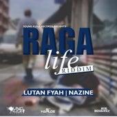 Raga Life Riddim by Various Artists