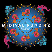 Baanwarey Remixes by MIDIval PunditZ