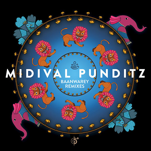 Play & Download Baanwarey Remixes by MIDIval PunditZ | Napster